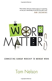 Work Matters: Connecting Sunday Worship to…