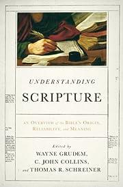 Understanding Scripture: An Overview of the…