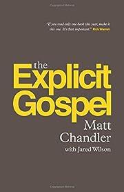 The Explicit Gospel (Re: Lit) av Matt…