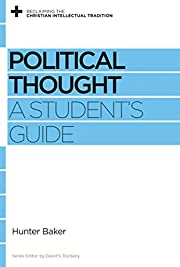 Political Thought: A Student's Guide av…
