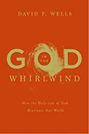 God in the Whirlwind: How the Holy-love of…