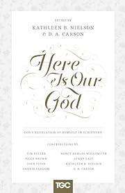 Here Is Our God: God's Revelation of Himself…