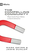 The Compelling Community: Where God's Power…
