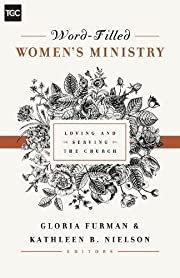 Word-Filled Women's Ministry: Loving…