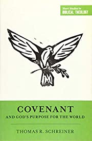 Covenant and God's Purpose for the…
