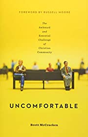 Uncomfortable: The Awkward and Essential…