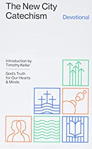 The New City Catechism Devotional: God's…