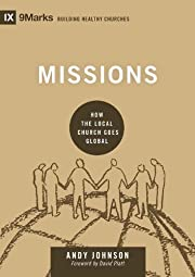 Missions: How the Local Church Goes Global…