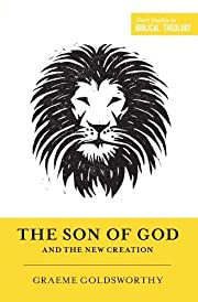 The Son of God and the New Creation…