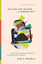 The Rise and Triumph of the Modern Self:…