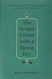 The Gospel Comes with a House Key:…