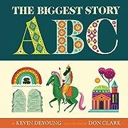 The Biggest Story ABC de Kevin DeYoung