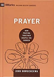 Prayer: How Praying Together Shapes the…