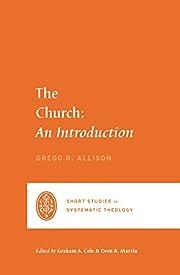 The Church: An Introduction (Short Studies…