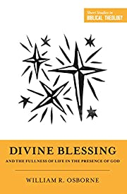 Divine Blessing and the Fullness of Life in…