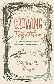 Growing Together: Taking Mentoring beyond…