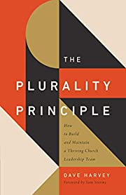 The Plurality Principle: How to Build and…