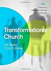 Transformational Church: Creating a New…