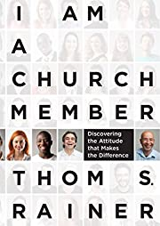 I Am a Church Member: Discovering the…