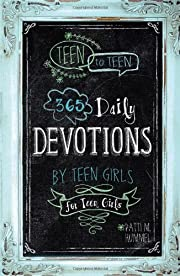 Teen to Teen: 365 Daily Devotions by Teen…