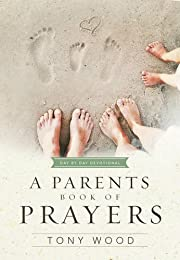 A Parent's Book of Prayers: Day by Day…