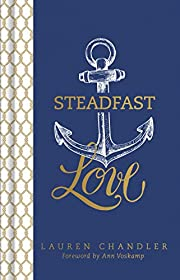 Steadfast Love: The Response of God to the…