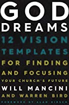 God Dreams: 12 Vision Templates for Finding…