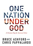 One Nation Under God: A Christian Hope for American Politics book cover