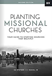 Planting Missional Churches: Your Guide to…