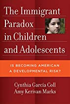 The immigrant paradox in children and…