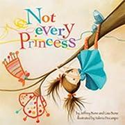 Not Every Princess de Jeffrey Bone PsyD