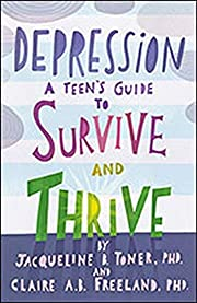 Depression: A Teen's Guide to Survive and…