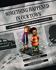Something Happened in Our Town : A Child's…