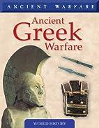Ancient Greek Warfare (Ancient Warfare) by…
