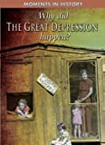 Why did the Great Depression happen? / R.G. Grant