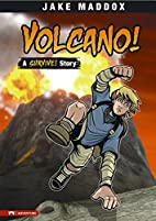 Volcano! (Jake Maddox: Survival Stories) by…