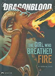 The Girl Who Breathed Fire (Dragonblood) por…