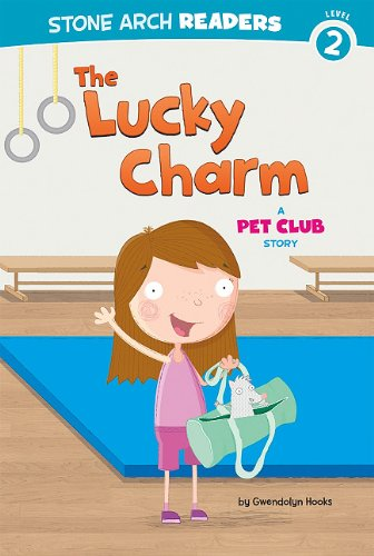 the lucky charm a pet club story lexile find a book