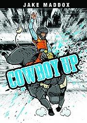 Cowboy Up (Jake Maddox Sports Stories) av…