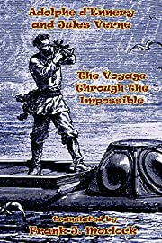 The Voyage Through the Impossible: A Play in…