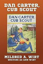 Dan Carter, Cub Scout (Dan Carter #1) de…