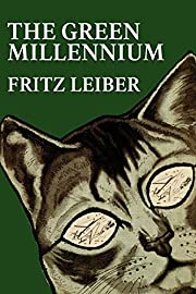 The Green Millennium por Fritz Leiber