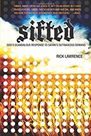 Sifted: God's Scandalous Response to…
