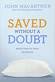 Saved without a Doubt: Being Sure of Your…