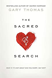 The sacred search : what if it's not about…
