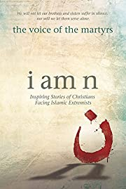 I Am N: Inspiring Stories of Christians…