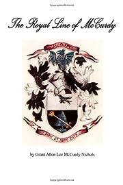 The Royal Line of McCurdy av Grant Allan Lee…
