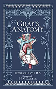 Gray's Anatomy (Leatherbound Classics)…