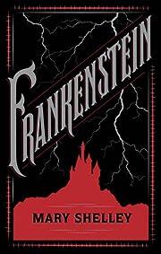 Frankenstein – tekijä: Mary W. Shelley