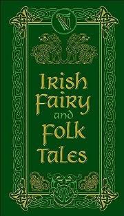 Irish Fairy and Folk Tales (Barnes & Noble…